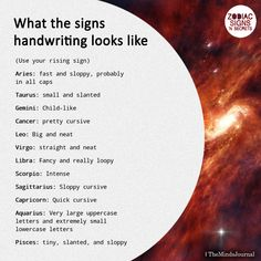 What The Signs' Handwriting Looks Like Zodiac Sign Traits, Zodiac Signs Astrology, Zodiac Signs Horoscope, Zodiac Memes, Zodiac Star Signs, Aquarius Zodiac, Zodiac Quotes, Pisces And Taurus, Cancer Zodiac Facts