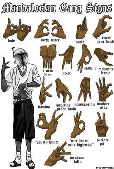 "Mandalorian Gang Signs ""Nice bikini, your highness."""