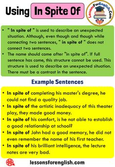 Uses In Spite Of, Definition and 5 Example Sentences - Lessons For English English Speaking Book, English Grammar Notes, Teaching English Grammar, English Writing Skills, Book Writing Tips, English Vocabulary Words, Learn English Words, English Literature, English Study