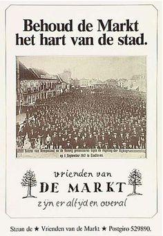VVele Eindhovenaren waren in 1987 op een geheel andere manier met de toekomst van Eindhoven bezig. De 'vrienden van de Markt' maakten zich sterk voor het behoud van de Markt als stadshart en ageerden tevergeefs tegen de bouw van het huidige winkelcentrum de Heuvelgalerie. Klik op de afbeelding!