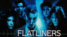 flatliners, horror movies,