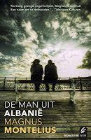 De wraak van de dodo: Magnus Montelius - De man uit Albanië