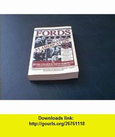 The Fords An American Epic Peter Collier, David Horowitz ,   ,  , ASIN: B000UCTFL8 , tutorials , pdf , ebook , torrent , downloads , rapidshare , filesonic , hotfile , megaupload , fileserve