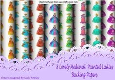8 Lovely painted Medieval Ladies with flowers backing papers on Craftsuprint - View Now!