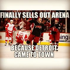 Sold out crowd when the Wings come to town. Detroit Hockey, Red Wings Hockey, Go Red, Detroit Red Wings, Motown, Best Games, Michigan, Haha, Tigers