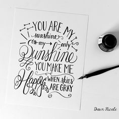 You Are My Sunshine Hand-Lettered Print