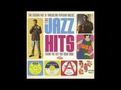 The Jazz Hits From The Hot 100: 1958-1966 - YouTube