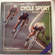 The Complete Cycle Sport Guide by Peter Konopka, is the best book on cycling I've ever found. It teaches you how to train for different cycling activities, how to repair and select good quality vintage road bike parts, and every other aspect of being a good cyclist.