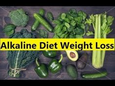 Alkaline Diet Weight Loss - Alkaline Diet Meal Plan
