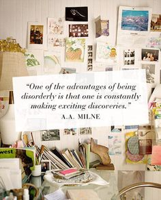 A.A. Milne - on being unorganized