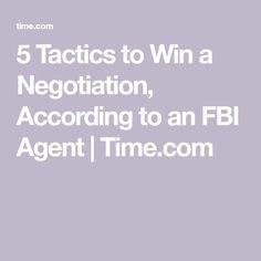 5 Tactics to Win a Negotiation, According to an FBI Agent | Time.com