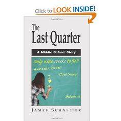 The Last Quarter by James Schneiter