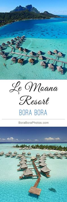 InterContinental Le Moana - This Bora Bora island resort is situated on the famo...