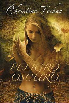 Peligro oscuro // Christine Feehan (Ediciones Urano)