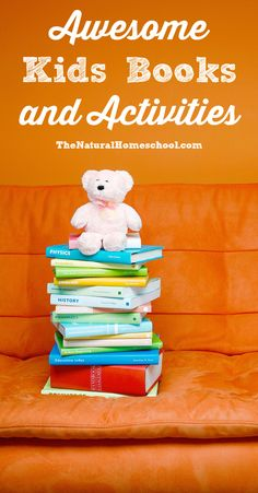 Here is an awesome list of fun kids books and activities for any and every subject you can imagine and we add more every week, so save this page (pin the image) and visit it regularly for new items.
