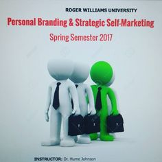 """Putting the finishing touches on my new course called """"Personal Branding and Strategic Self-Marketing"""" that I will offer at RWU in the Spring. Several Universities have led the way in introducing #personalbranding in their curriculum including Harvard Professional School University of Virginia and SUNY. These institutions recognize that in a constantly changing and competitive job market positioning is essential for professionals looking to reinvent themselves advance their careers and…"""