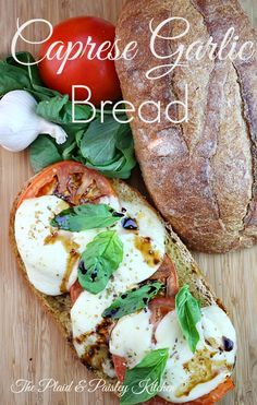 Caprese Garlic Bread ~ Everything you love about Caprese Salad and Garlic Bread all wrapped up in this amazing loaf of deliciousness.