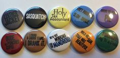 For those of us who love Supernatural, and just need a little more sass in our lives. + Set of 10, each button is 1 inch  + Covered with a sheet of