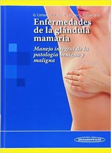 Acceso Usal. Enfermedades de la glándula mamaria: manejo integral de la patología benigna y maligna Personal Care, Mammary Gland, Universe, Self Care, Personal Hygiene