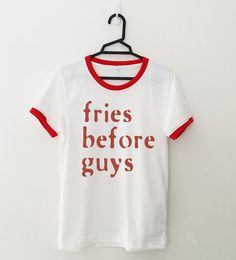 4d507cdb5428f4 Fries before guys funny tshirt tumblr graphic tee shirt teens gifts for  best friend women ringer t-shirts