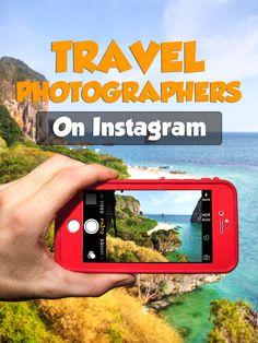 Best Instagram Travel Photographers