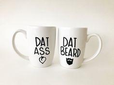 Dat Ass Dat Beard Mug Couples Mug I Like His by MaxandMitchCo