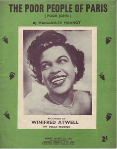 """""""The Poor People Of Paris"""" was sang by Winifred Atwell in 1956."""