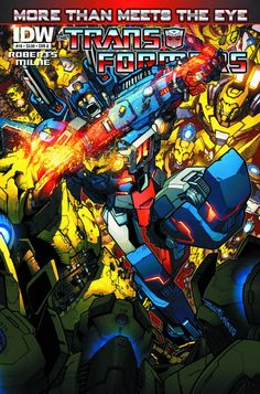Transformers: More Than Meets the Eye #18 Cover A #IDW #Transformers #MoreThanMeetsTheEye (Cover Artists: Alex Milne & Sean Chen) On Sale: 6/16/2013
