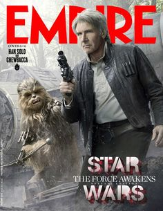 Empire Han Solo Chewbacca cover Star Wars 7 Magazine Covers Highlight Heroes & Villains