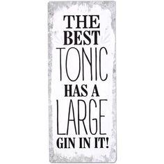 Blechschild mit Aufschrift: The best tonic has a large gin in it! Witzige, lustige und ausgefallene Geschenkidee für Hobbyköche, Männer oder Frauen zum Geburtstag, Weihnachten oder einfach so. Gin, Pinterest Instagram, Good Things, Guy Gifts, Sheet Metal, Cool Quotes, Proverbs Quotes, Shop Signs, Jeans