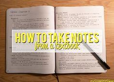 How To Take Notes From a Textbook. This is actually useful and her handwriting is BEAUTIFUL. I'M jealous.