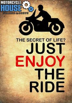 Just enjoy the ride... - uploaded by #MotorcycleHouse