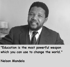 """#Quote #Mandela """"Education is the most powerful weapon you can use to change the world"""""""