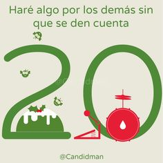 """""""Haré algo por los demás sin que se den cuenta"""". @candidman #CalendarioDeAdviento #Diciembre2014 #Navidad"""