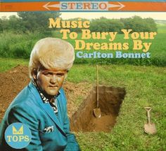 Buried Dreams. Can't keep this guy down. Not even 6 feet under. Wasn't his name Wayne Cochran?