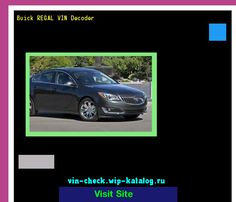 Buick REGAL VIN Decoder - Lookup Buick REGAL VIN number. 195209 - Buick. Search Buick REGAL history, price and car loans.