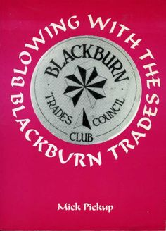 Front cover of the book 'Blowing With The Blackburn Trades'