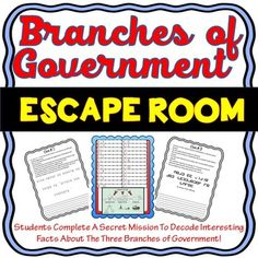 The Branches of Government Escape Room will take students on a secret mission around the classroom! This escape room has students decode interesting facts about the Legislative, Executive and Judicial Branch. NO PROPS NEEDED! The Branches of Government Es