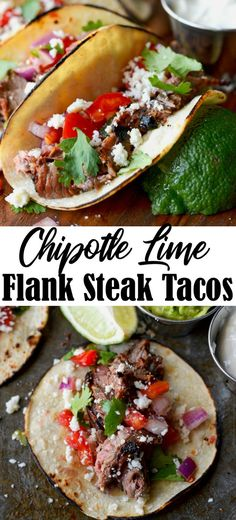 Chipotle-Lime Flank Steak Tacos are so easy and full of flavor. Marinated in lime juice, garlic, Chipotle and cilantro seared on a super hot skillet or grill.