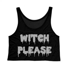 Cropped Tank Top Witch Please Funny Halloween Tank Ladies Womens Crop ($18) ❤ liked on Polyvore featuring tops, crop tops, shirts, tanks, black, women's clothing, black tank, boxy shirt, neon pink shirt and black singlet
