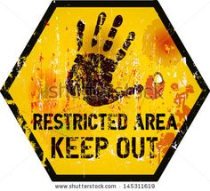 keep out signs - Google Search