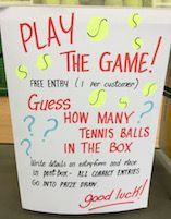 Guess how many tennis balls are in the box. Fundraising Activities, Fundraising Events, Money Spinner, Book Tokens, Lego Words, Tennis Shop, Fishing Tackle Shop, Candy Theme, Guessing Games