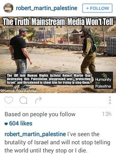 Down with the Zionists of Israel, those who have no relation to the twelve tribes of Israel, the true ancient Hebrews are no longer with us, may they rest forever in peace Human Rights Activists, Political Spectrum, Apartheid, Charming Man, Political Satire, Save The Children, Mainstream Media, Abusive Relationship, Truth Hurts