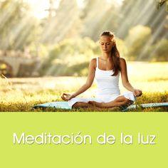 Meditación de la luz http://www.exitosa-mente.com/academia/curso/meditacion-de-la-luz/