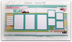 Scrapbooking Kits: Calypso 6-Page pre-cut, ready to assemble Scrapbook Kit by Tina Lovell - $22 #ctmhcalypso #scrapbookkits #scrapbooklayouts #summerscrapbooking