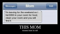 My mom would do this but she would lie about the money... kristenmarsey