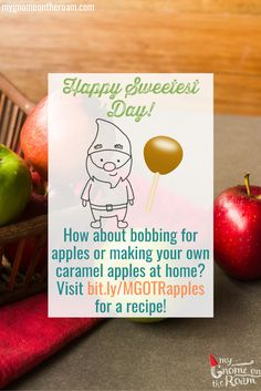 Happy Sweetest Day.  How about bobbing for apples or making your own caramel apples at home?