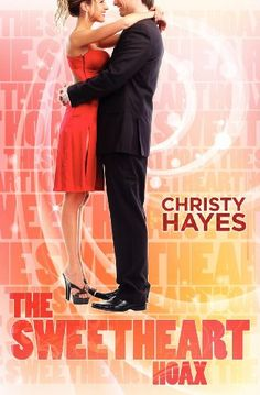 The Sweetheart Hoax by Christy Hayes,http://www.amazon.com/dp/1477633510/ref=cm_sw_r_pi_dp_21Vpsb0B211ZCHB0