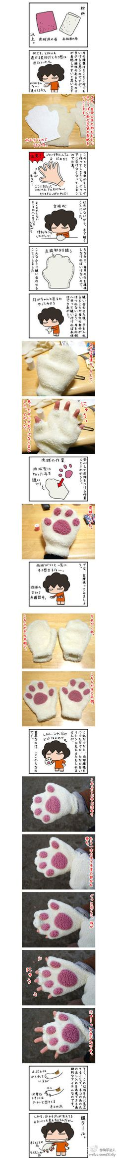DIY paws-gloves! I just follow the visual cuz I speak no jap!