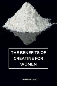 http://takefitness.net/benefits-creatine-women/ The benefits of creatine for women